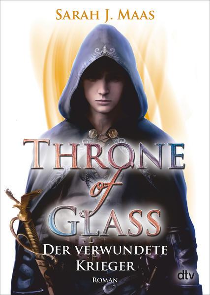 Throne of Glass 6 - Der verwundete Krieger   Bundesamt für magische Wesen