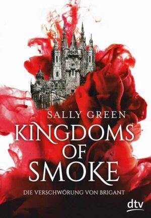 Kingdoms of Smoke 1: Die Verschwörung von Brigant