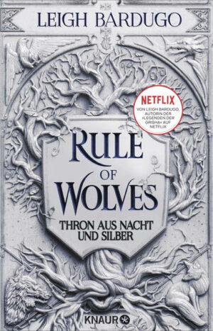 Rule of Wolves - Thron aus Nacht und Silber