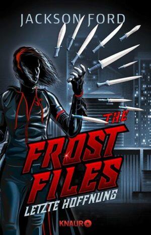 The Frost Files - Letzte Hoffnung | Bundesamt für magische Wesen
