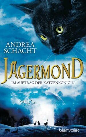 Jägermond 2 - Im Auftrag der Katzenkönigin | Bundesamt für magische Wesen