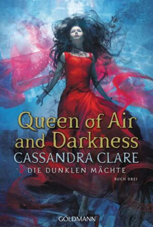 Die dunklen Mächte 3: Queen of Air and Darkness