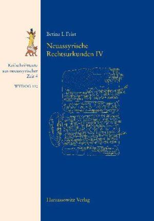Neuassyrische Rechtsurkunden IV
