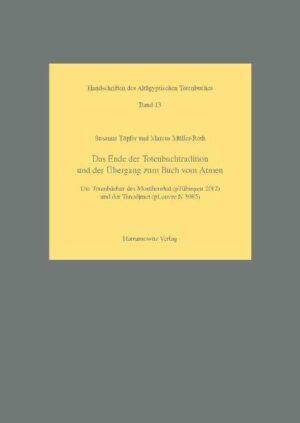 Das Ende der Totenbuchtradition und der Übergang zum Buch vom Atmen