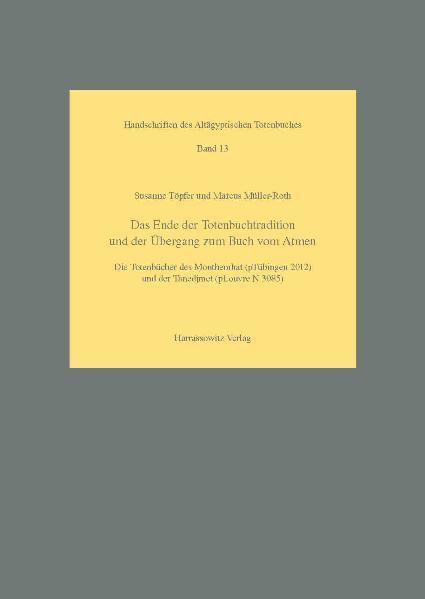 Das Ende der Totenbuchtradition und der Übergang zum Buch vom Atmen | Bundesamt für magische Wesen