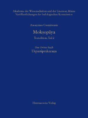 Mok?op?ya - Textedition, Teil 2. Das Dritte Buch: Utpattiprakarana