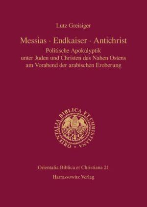 Messias – Endkaiser – Antichrist