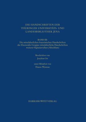 Die Handschriften der Thüringer Universitäts- und Landesbibliothek Jena. Band III   Bundesamt für magische Wesen