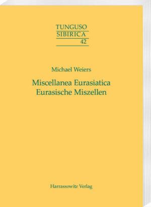 Miscellanea Eurasiatica. Eurasische Miszellen