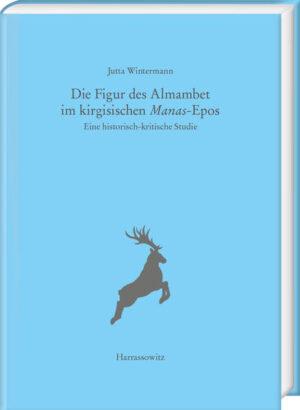 Die Figur des Almambet im kirgisischen Manas-Epos