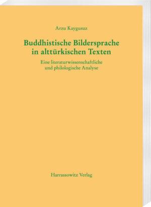 Buddhistische Bildersprache in alttürkischen Texten | Bundesamt für magische Wesen