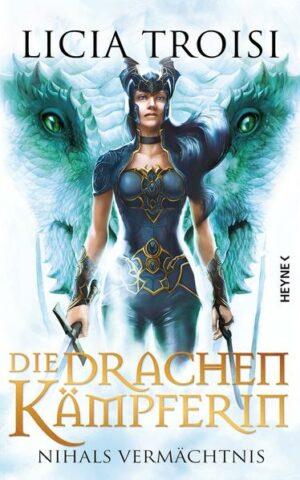 Die Drachenkämpferin: Nihals Vermächtnis - | Bundesamt für magische Wesen