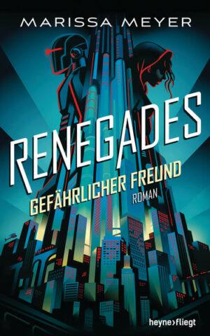 Renegades - Gefährlicher Freund | Bundesamt für magische Wesen