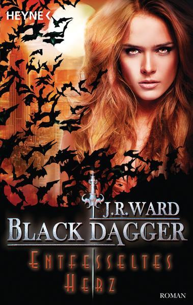 Black Dagger 26: Entfesseltes Herz | Bundesamt für magische Wesen