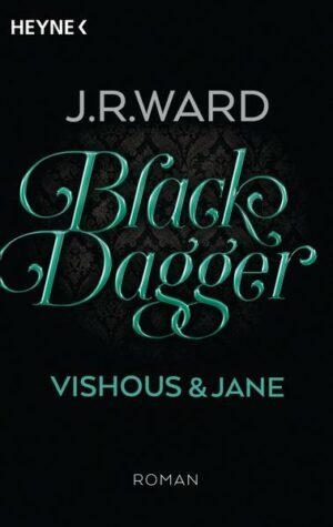Black Dagger - Vishous & Jane | Bundesamt für magische Wesen
