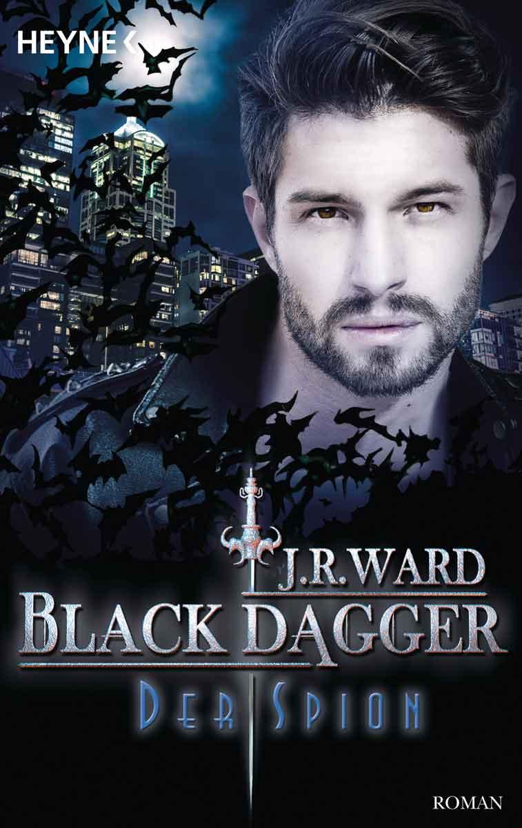 Black Dagger 32: Der Spion   Bundesamt für magische Wesen