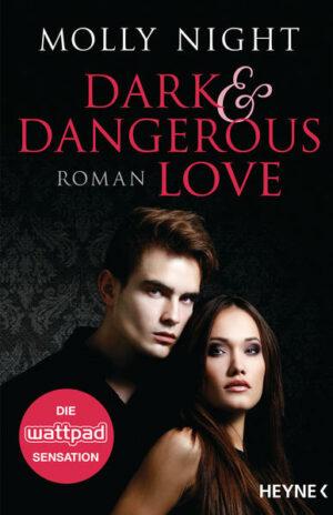 Dark and Dangerous Love 1