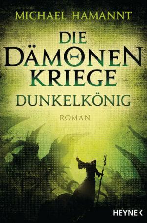 Die Dämonenkriege - Dunkelkönig | Bundesamt für magische Wesen