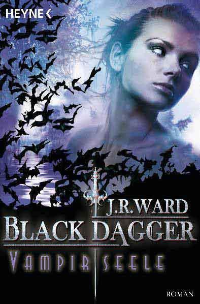 Black Dagger 15: Vampirseele | Bundesamt für magische Wesen