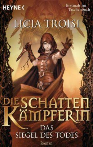 Die Schattenkämpferin 2 - Das Siegel des Todes