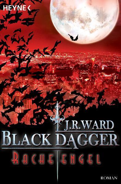 Black Dagger 13: Racheengel | Bundesamt für magische Wesen