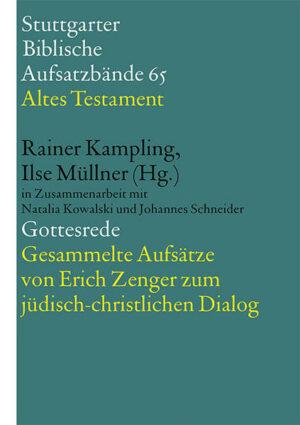 Gottesrede. Gesammelte Aufsätze von Erich Zenger zum jüdisch-christlichen Dialog | Bundesamt für magische Wesen