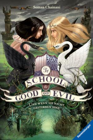 The School for Good and Evil 3: Und wenn sie nicht gestorben sind