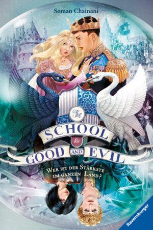 The School for Good and Evil 5: Wer ist der Stärkste im ganzen Land?