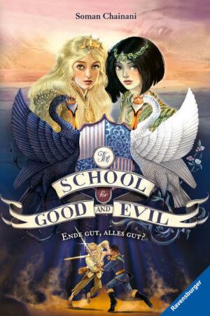 The School for Good and Evil 6: Ende gut, alles gut?