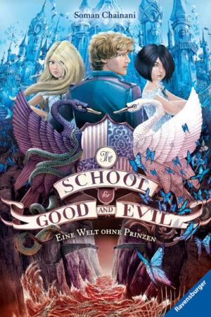 The School for Good and Evil 2: Eine Welt ohne Prinzen