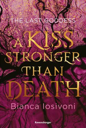 The Last Goddess 2: A Kiss Stronger Than Death