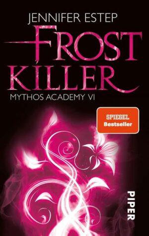 Mythos Academy 6: Frostkiller   Bundesamt für magische Wesen
