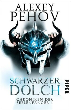 Chroniken der Seelenfänger 1: Schwarzer Dolch