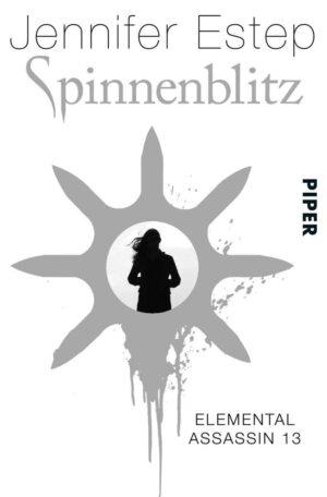 Elemental Assassin 13: Spinnenblitz | Bundesamt für magische Wesen