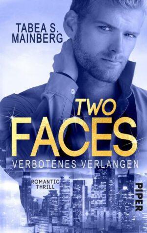 Two Faces - Verbotenes Verlangen: tic Thrill