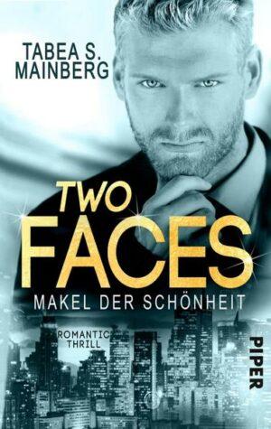 Two Faces - Makel der Schönheit: tic Thrill