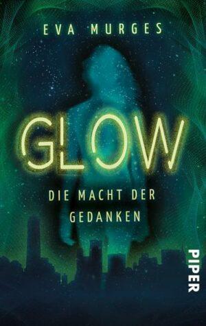 Glow - Die Macht der Gedanken | Bundesamt für magische Wesen