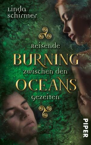Burning Oceans 1: Reisende zwischen den Gezeiten