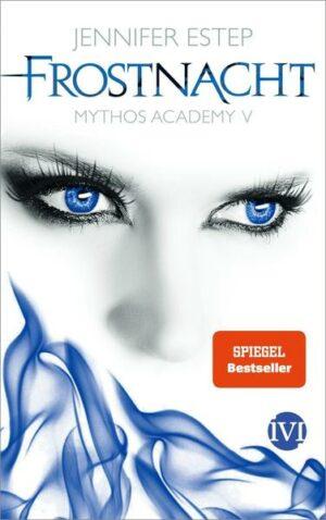 Mythos Academy 5: Frostnacht   Bundesamt für magische Wesen