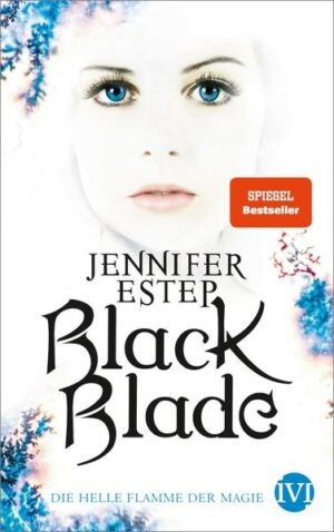 Black Blade 3: Die helle Flamme der Magie
