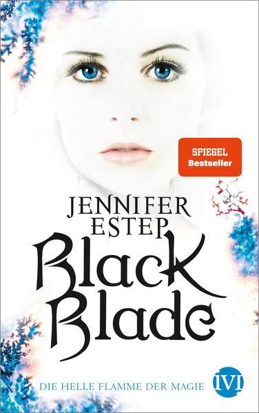 Black Blade 3: Die helle Flamme der Magie | Bundesamt für magische Wesen