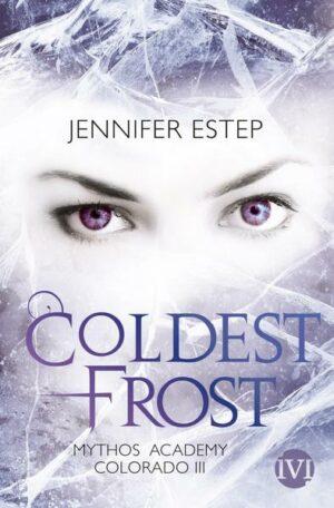 Mythos Academy Colorado 3: Coldest Frost
