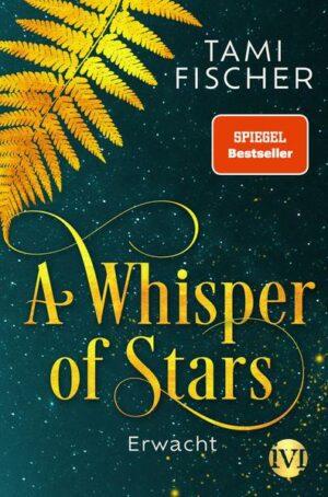 A Whisper of Stars 1: Erwacht