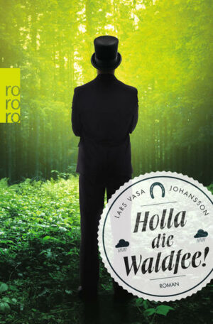Holla die Waldfee! | Bundesamt für magische Wesen