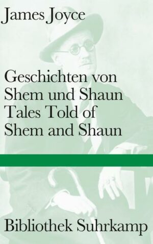 Geschichten von Shem und Shaun Tales Told of Shem and Shaun