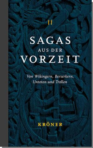 Sagas aus der Vorzeit 2: Von Wikingern, Berserkern, Untoten und Trollen