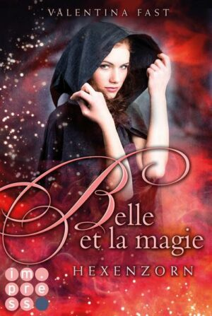 Belle et la magie 2: Hexenzorn | Bundesamt für magische Wesen