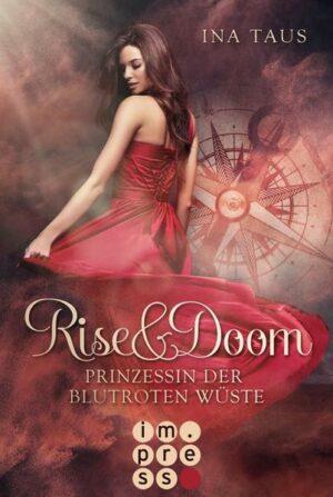 Rise & Doom 1: Prinzessin der blutroten Wüste | Bundesamt für magische Wesen