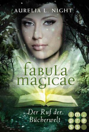 Fabula Magicae 1: Der Ruf der Bücherwelt