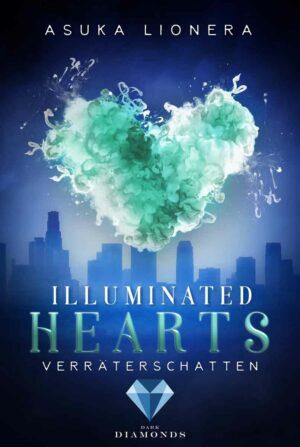 Illuminated Hearts 3: Verräterschatten